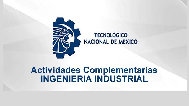 Actividades complementarias Ingeniería Industrial